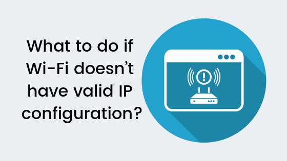 does not have valid ip configuration
